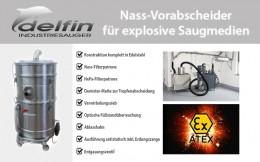 Nass-Vorabscheider für explosive Saugmedien